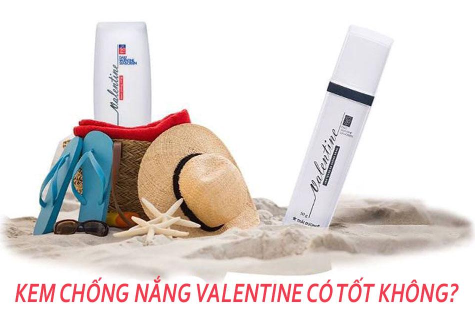 Kem chống nắng Valentine có tốt không?