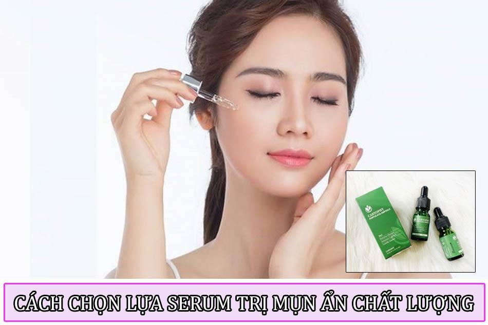 Cách chọn lựa serum trị mụn ẩn chất lượng